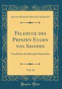 Feldzüge Des Prinzen Eugen Von Savoyen, Vol. 14 [GER]