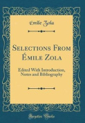 Selections from Emile Zola