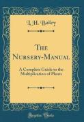 The Nursery-Manual
