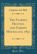 The Florist, Fruitist, and Garden Miscellany, 1851