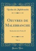 Oeuvres de Malebranche, Vol. 4 [FRE]