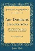 Art Domestic Decorations