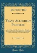 Trans-Allegheny Pioneers