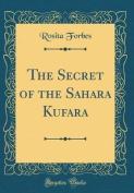The Secret of the Sahara Kufara