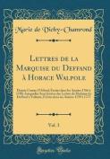 Lettres de la Marquise Du Deffand a Horace Walpole, Vol. 3 [FRE]