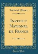 Institut National de France  [FRE]