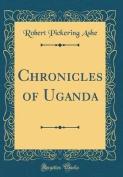 Chronicles of Uganda