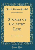 Stories of Country Life