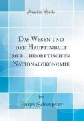 Das Wesen Und Der Hauptinhalt Der Theoretischen Nationalokonomie  [GER]
