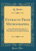 Extracts from Micrographia