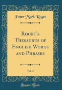 Roget's Thesaurus of English Words and Phrases, Vol. 2