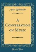 A Conversation on Music