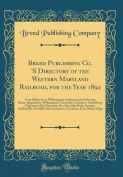 Breed Publishing Co. 's Directory of the Western Maryland Railroad, for the Year 1892