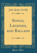 Songs, Legends, and Ballads