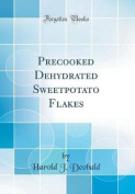 Precooked Dehydrated Sweetpotato Flakes