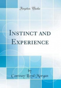 Instinct and Experience