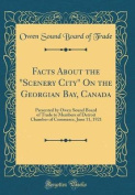 "Facts about the ""Scenery City"" on the Georgian Bay, Canada"