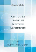 Key to the Franklin Written Arithmetic