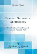 Beached Shipwreck Archeology