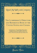 The Lumberman's Directory and Reference Book of the United States and Canada