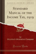 Standard Manual of the Income Tax, 1919