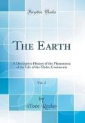 The Earth, Vol. 2