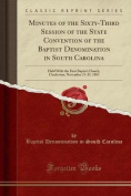 Minutes of the Sixty-Third Session of the State Convention of the Baptist Denomination in South Carolina