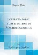 Intertemporal Substitution in Macroeconomics