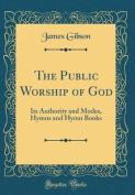 The Public Worship of God