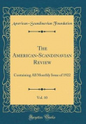 The American-Scandinavian Review, Vol. 10