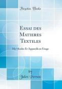 Essai Des Matières Textiles [FRE]