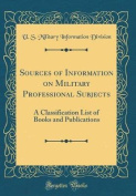 Sources of Information on Military Professional Subjects