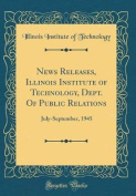 News Releases, Illinois Institute of Technology, Dept. of Public Relations