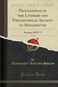 Proceedings of the Literary and Philosophical Society of Manchester, Vol. 10