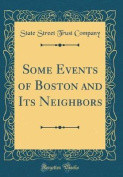 Some Events of Boston and Its Neighbors