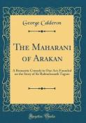 The Maharani of Arakan