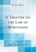 A Treatise on the Law of Mortgages, Vol. 2