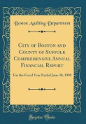 City of Boston and County of Suffolk Comprehensive Annual Financial Report