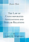The Law of Unincorporated Associations and Similar Relations