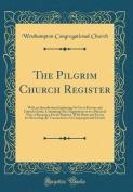The Pilgrim Church Register