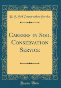 Careers in Soil Conservation Service