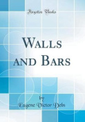 Walls and Bars