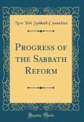 Progress of the Sabbath Reform