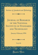 Journal of Research of the National Institute of Standards and Technology, Vol. 99