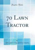70 Lawn Tractor