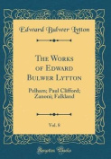 The Works of Edward Bulwer Lytton, Vol. 8