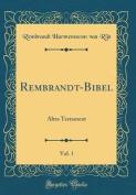 Rembrandt-Bibel, Vol. 1 [GER]