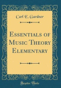 Essentials of Music Theory Elementary