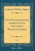 Die Philosophischen Schriften Von Gottfried Wilhelm Leibniz, Vol. 3  [FRE]