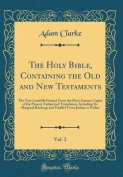 The Holy Bible, Containing the Old and New Testaments, Vol. 2